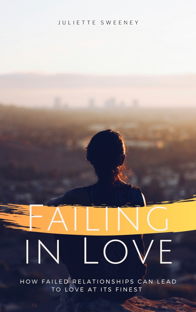 Failing in love book - Juliette Sweeney